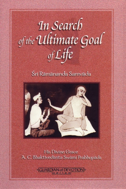 In Search of the Ultimate Goal of Life cover