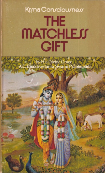 Kṛṣṇa Consciousness, The Matchless Gift cover